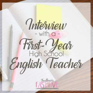 Interview with a First-Year High School English Teacher