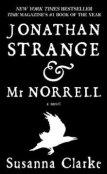 JONATHAN STRANGE & MR. NORRELL by Susanna Clarke