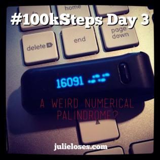 100k Steps Day 3