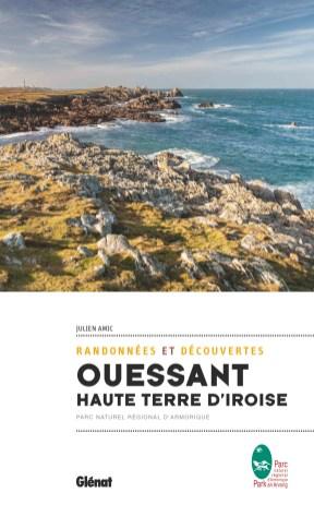 Livre Ouessant haute terre d'Iroise - Julien Amic - éditions Glénat