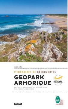 Guide de découverte du Geopark Armorique, Julien Amic, éditions Glénat