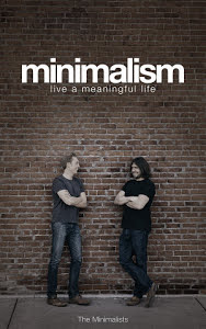 Week 26 – Minimalism: Live a meaningful life