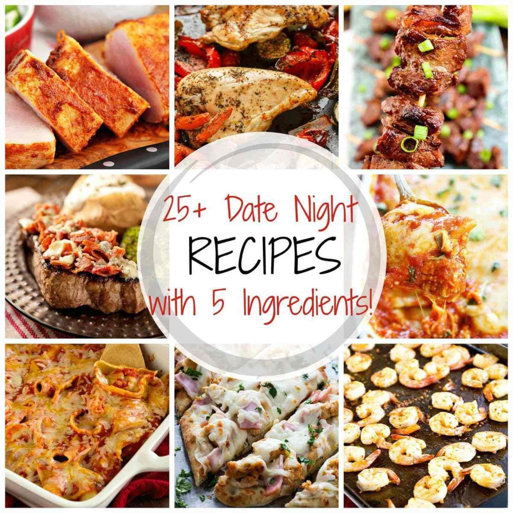 25+ Delicious Date Night Recipes With 5 Ingredients Or