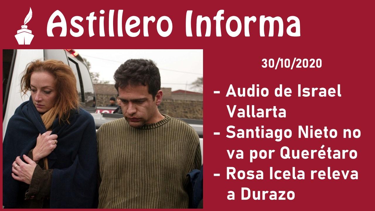 Audio de Israel Vallarta/ Santiago Nieto no va por Querétaro/ Rosa Icela releva a Durazo julioastillero.com
