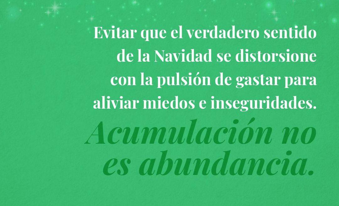 Acumulación no es abundancia