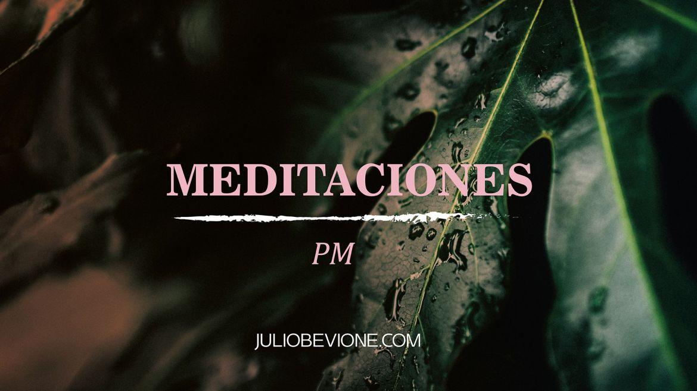 Meditaciones | Con Bevione | Meditación PM