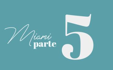 Bevione | MIAMI | Marzo – Parte 5