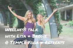 Wellness Talk with Lisa & Brodie @ Temple Yoga & Retreats