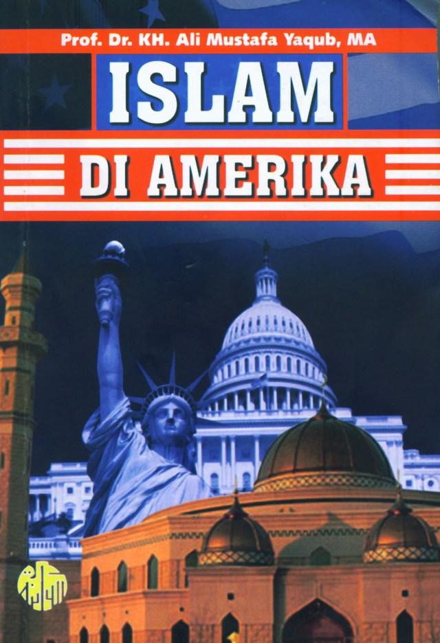 Sejarah Perkembangan Islam Di Amerika : sejarah, perkembangan, islam, amerika, Islam, Amerika;, Catatan, Perjalanan, Besar, Masjid, Istiqlal, Warung, Nalar