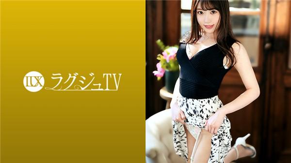 【MEGA】259LUXU-1406ラグジュTV1387「質の高いセックスを求めて…」麗しき美人看護師がラグジュ
