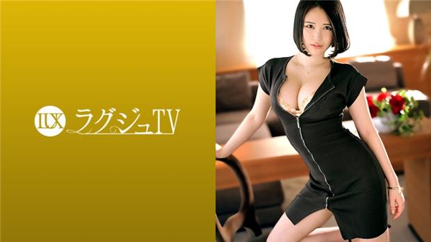 【MEGA】259LUXU-1402ラグジュTV1388才色兼備な女医が非日常を求めてAV出演!日々の物足りなさ