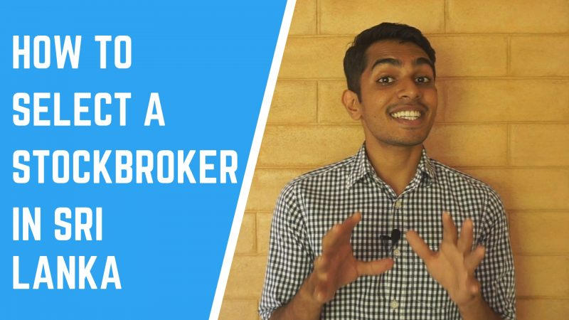 How To Select A Stockbroker In Sri Lanka