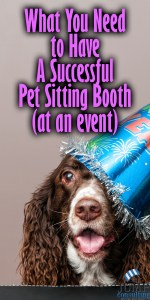 what-you-need-to-have-a-successful-pet-sitting-booth