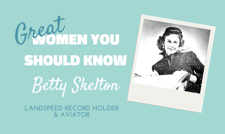 Great Women You Should Know: Betty Skelton