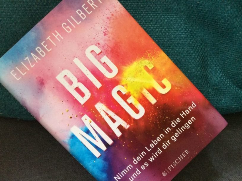 "Buchcover von Elisabeth Gilberts ""Big Magic"""