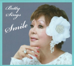 Betty Sings Smile / 2018