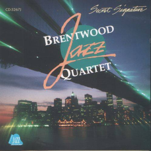 Brentwood Jazz Quartet - Secret Signature (1992)