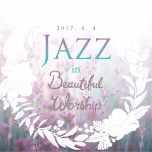 jazz in beautiful worship