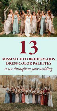 13 Mismatched Bridesmaids Dress Color Palettes to Use ...