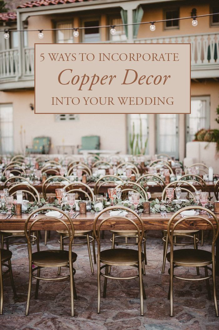 5 Ways to Incorporate Copper Decor into Your Wedding