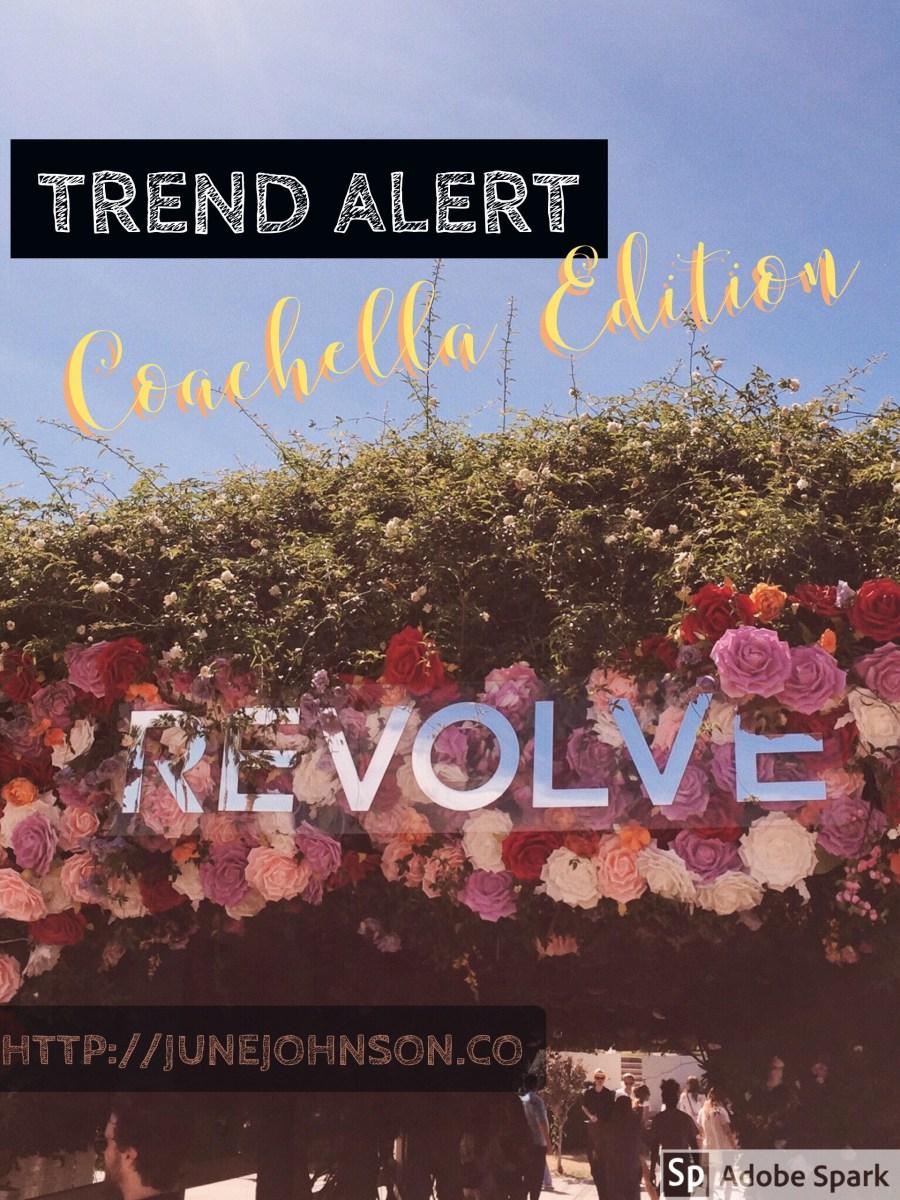 Trend Alert: Coachella Style Edition