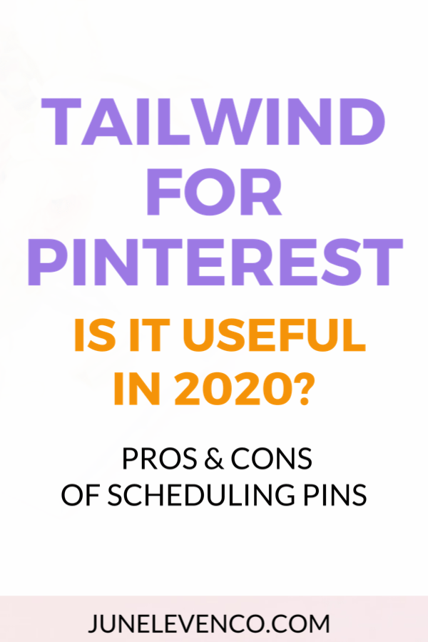 Tailwind for Pinterest: Is It Useful In 2020?