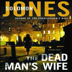 "Interview with Solomon Jones About New Book, ""The Dead Man's Wife."" 