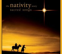 """""""The Nativity Story: Sacred Songs"""" - Various Artists"""
