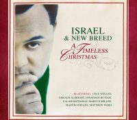 """""""A Timeless Christmas"""" - Israel & New Breed"""