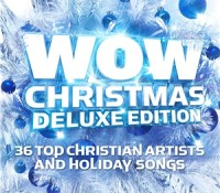 """WOW Christmas 2013 Deluxe Edition"""