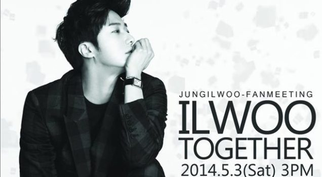 Jung Il-woo in flier for Korean Fan Meet Ilwoo Together April 2014 2