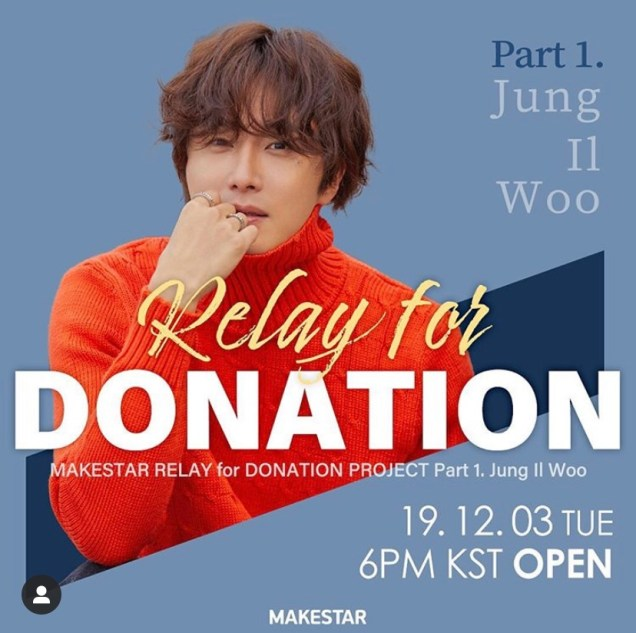 December 3-10:19 Jung Il woo Makestar Relay for Donation Project.jpg
