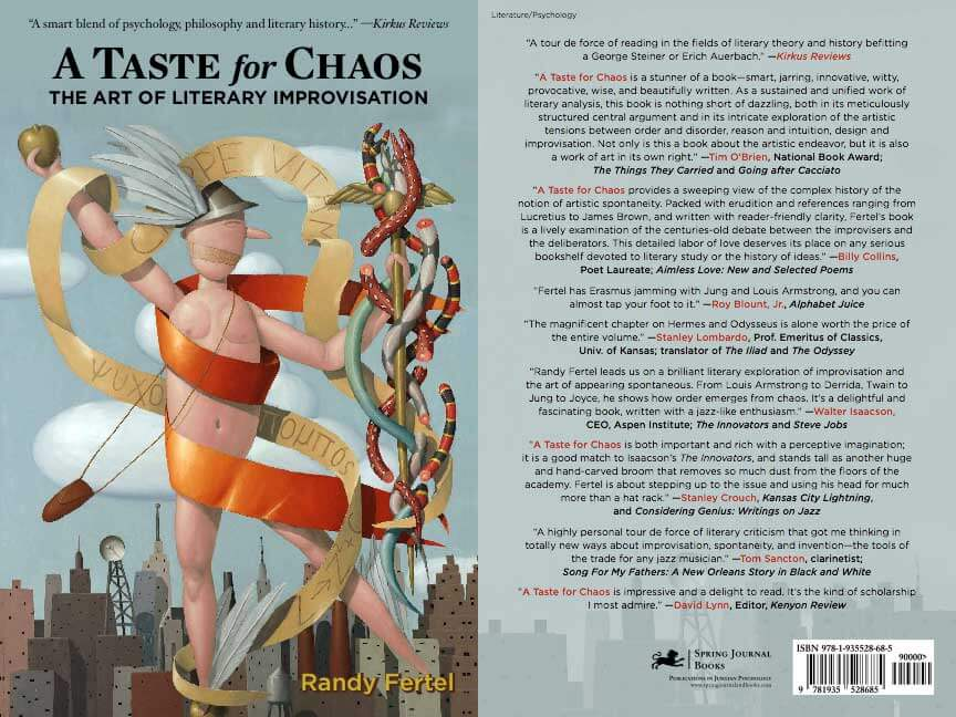 A Taste for Chaos: The Art of Literary Improvisation, By Randy Fertel