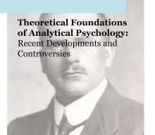 Conference: Theoretical Foundations of Analytical Psychology: Recent Developments and Controversies