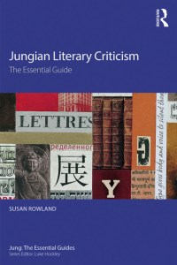 Jungian Literary Criticism The Essential Guide, 1st Edition By Susan Rowland