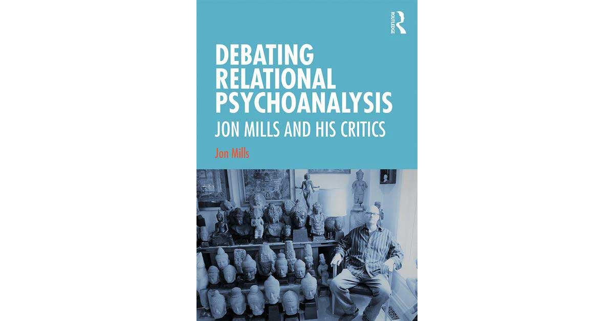 Debating Relational Psychoanalysis 1st Edition