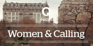 Q Women and Calling Conference
