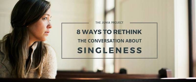 Rethinking Singleness in the church