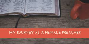 My Journey as a Female Preacher