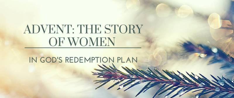 advent women in gods redemption plan