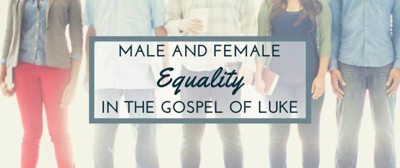 Male-Female Equality in Luke (3)
