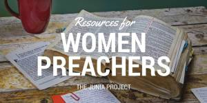 Resources for Women Preachers