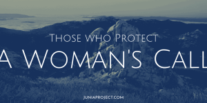 Those Who Protect a Woman's Call