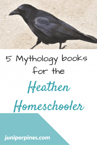 pinnable 5 mythology books for heathen homeschooler