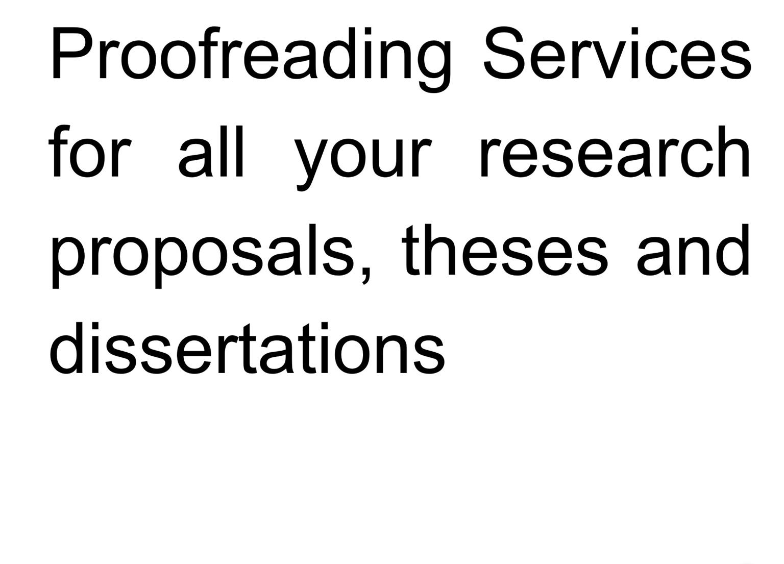 Thesis, Dissertation, Assignments and Research Proposal