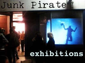 Junk Pirate Exhibitions