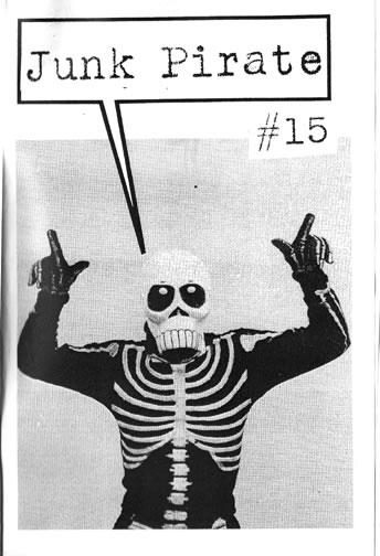 Junk Pirate zine # 15