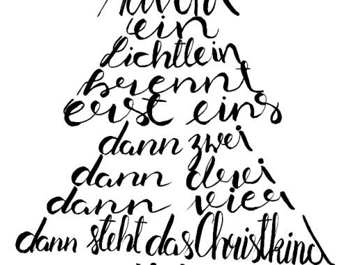 Gedicht Advent, Advent, ein Lichtlein brennt, erst eins, dann zwei, dann drei, dann vier, dann steht das Christkind vor der Tür
