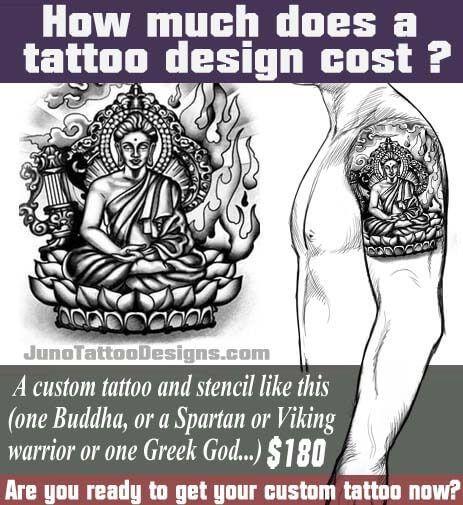 How much does a tattoo design cost, buddha tattoo, juno tattoo designs