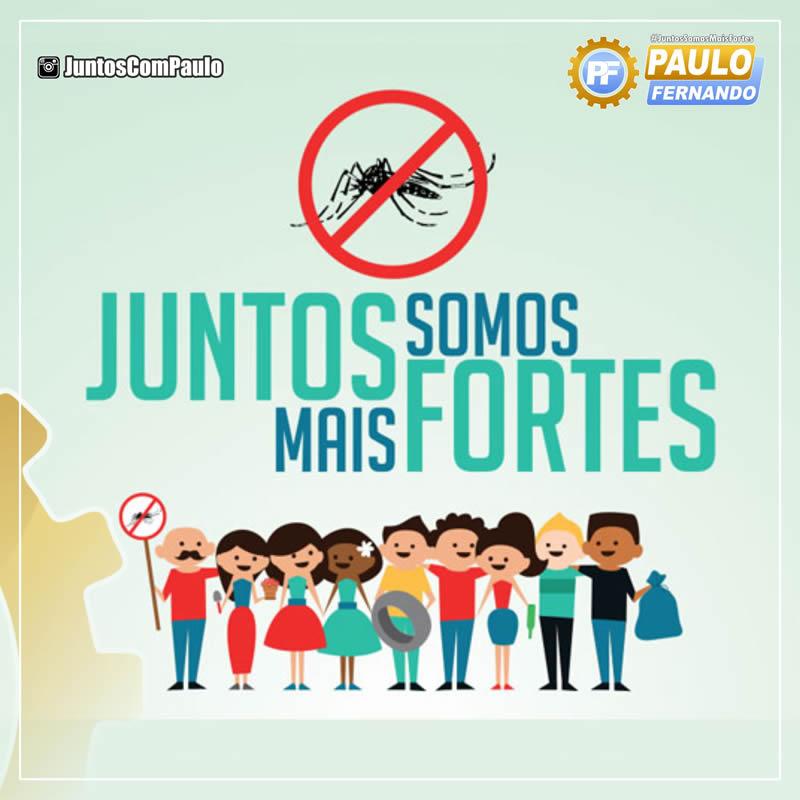 Paulo Fernando e o Brasil declaram guerra ao mosquito aedes aegypti.
